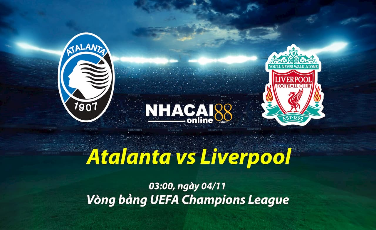 soi-keo-Atalanta-vs-Liverpool-Cup-C1