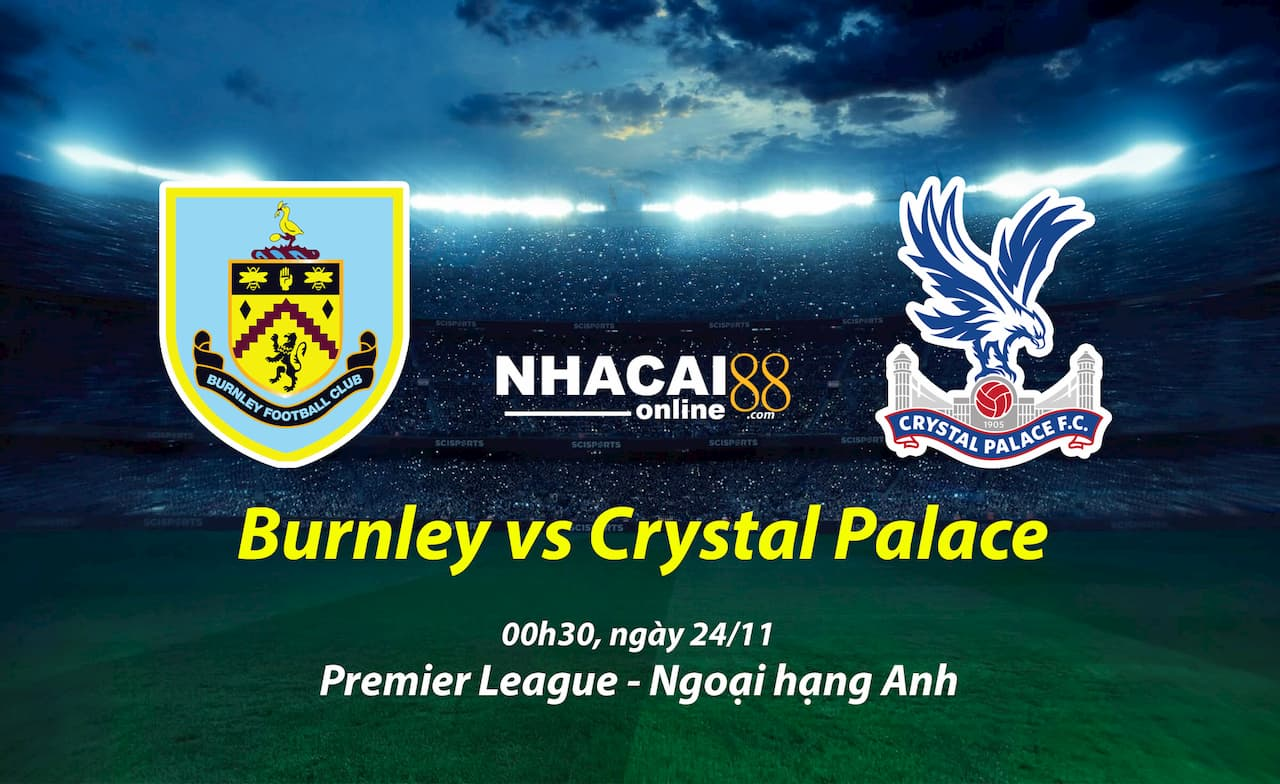 soi-keo-Burnley-vs-Crystal-Palace-ngoai-hang-anh