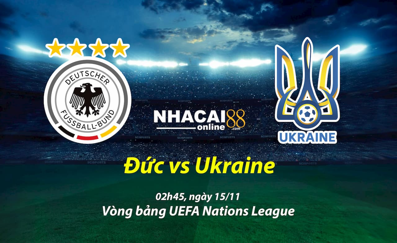 soi-keo-Duc-vs-Ukraine-UEFA- Nations-League