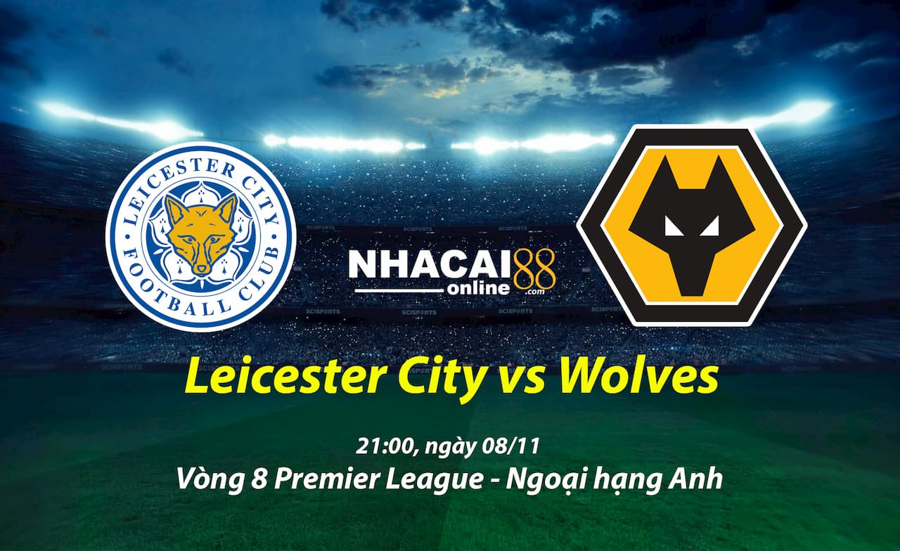 soi-keo-Leicester-City-vs-Wolves-ngoai-hang-Anh