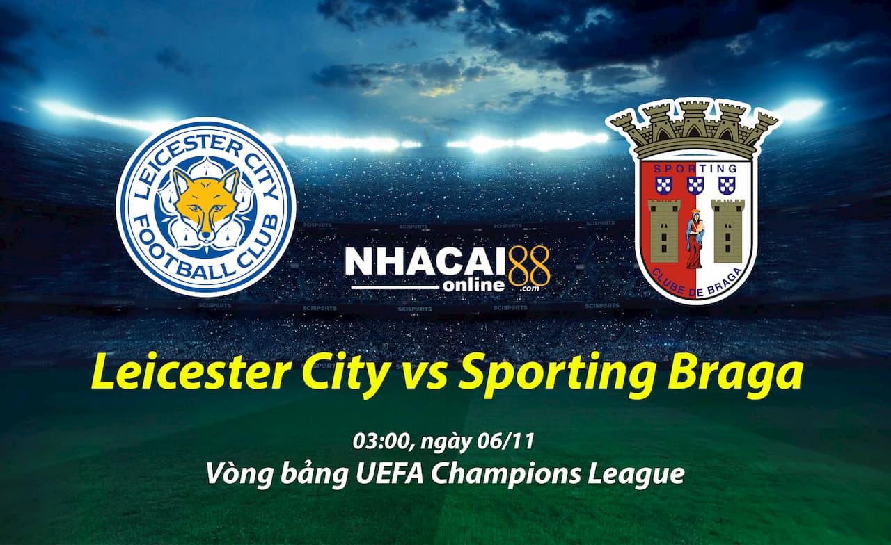 soi-keo-Leicester-vs-Sporting-Braga-Cup-C2