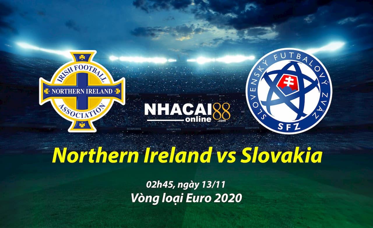 soi-keo-Northern-Ireland-vs-Slovakia-vong-loai-Euro2020