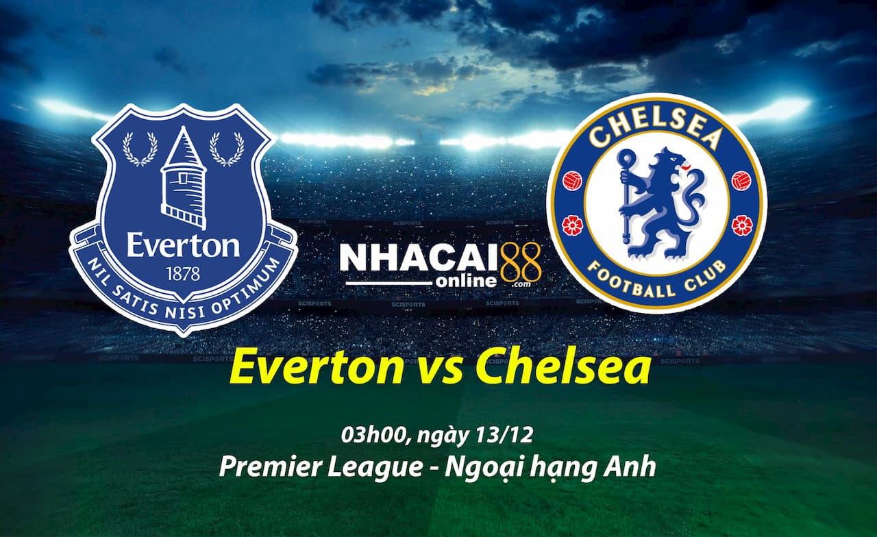 soi-keo-Everton-vs-Chelsea-Premier-League