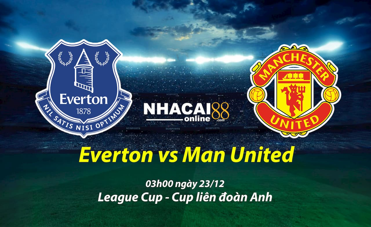 soi-keo-Everton-vs-Manchester-United-Cup-lien-doan-Anh