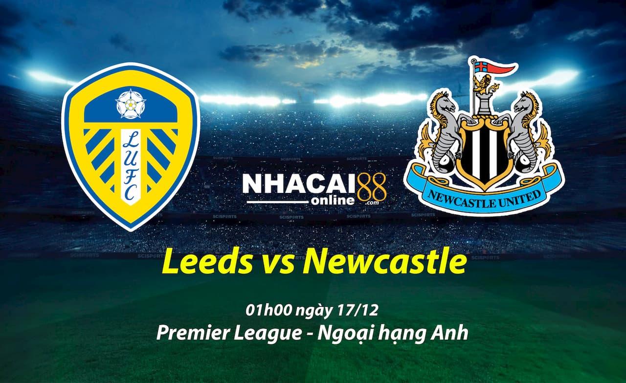 soi-keo-Leeds-vs-Newcastle-ngoai-hang-Anh