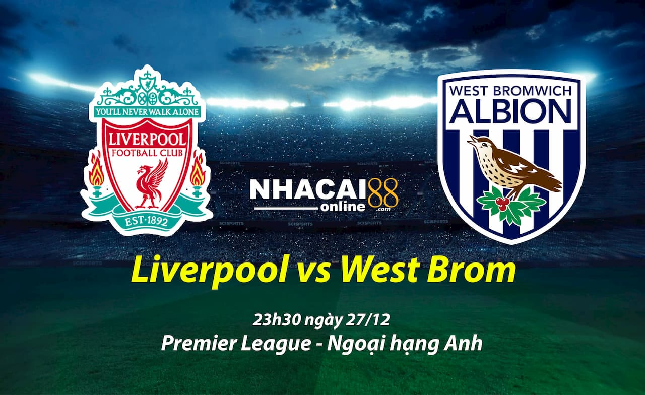 soi-keo-Liverpool-vs-West-Brom-giai-ngoai-hang-Anh
