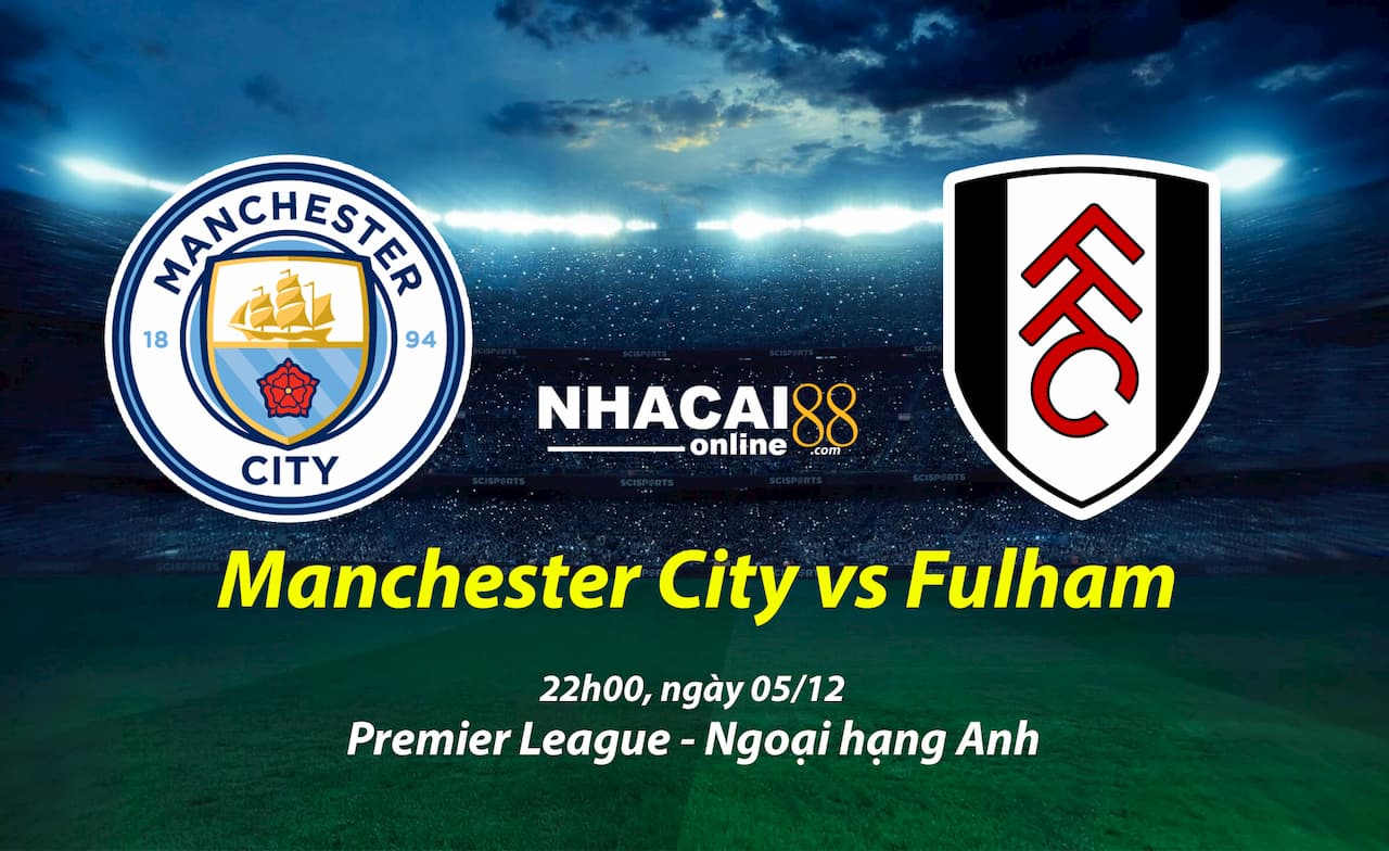 soi-keo-Manchester-City-vs-Fulham-ngoai-hang-anh
