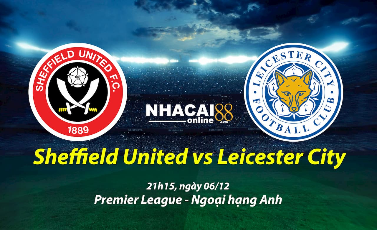 soi-keo-Sheffield-United-vs-Leicester-City-ngoai-hang-anh