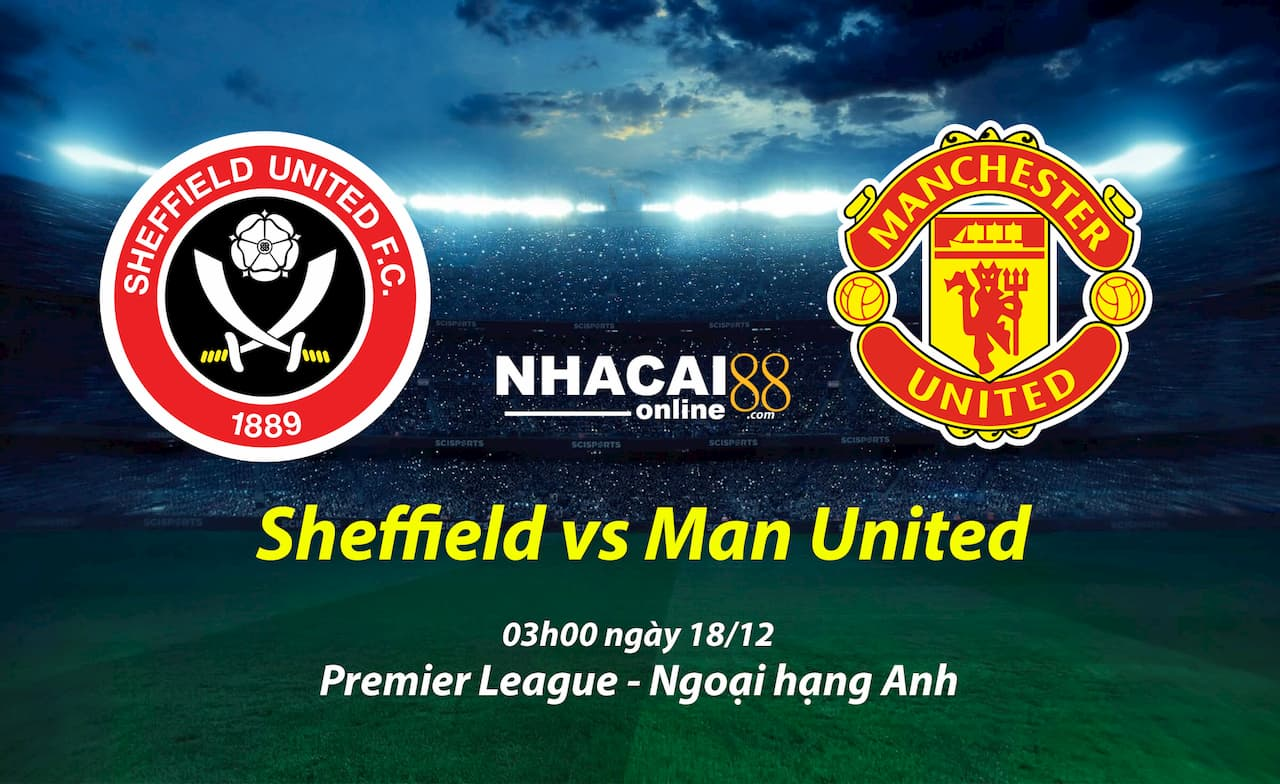 soi-keo-Sheffield-vs-Manchester-United-18-12-ngoai-hang-Anh