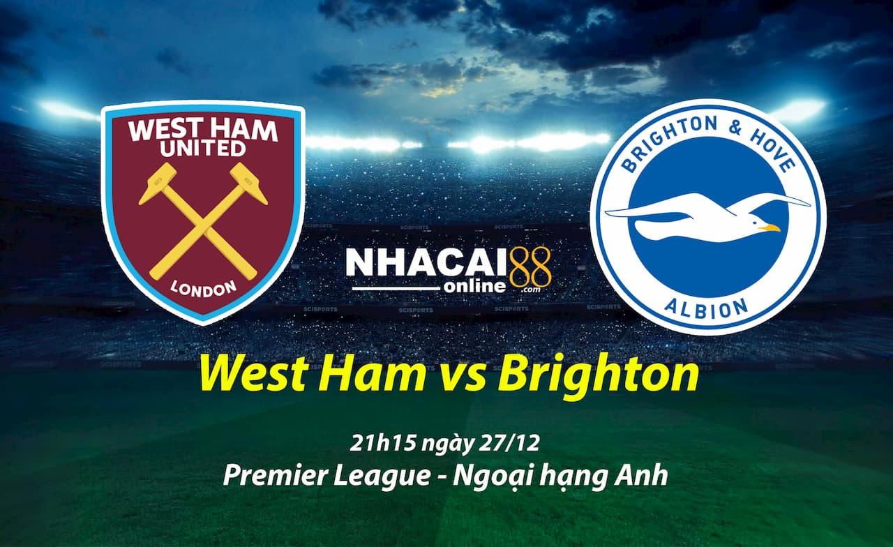 soi-keo-West-Ham-vs-Brighton-giai-ngoai-hang-Anh