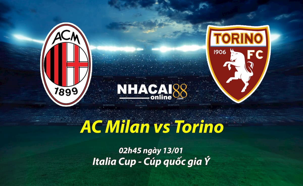 soi-keo-AC-Milan-vs-Torino-Italia-Cup