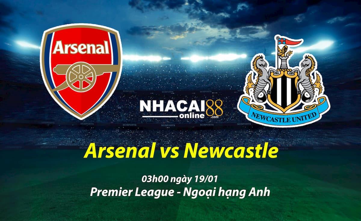 soi-keo-Arsenal-vs-Newcastle-ngoai-hang-Anh