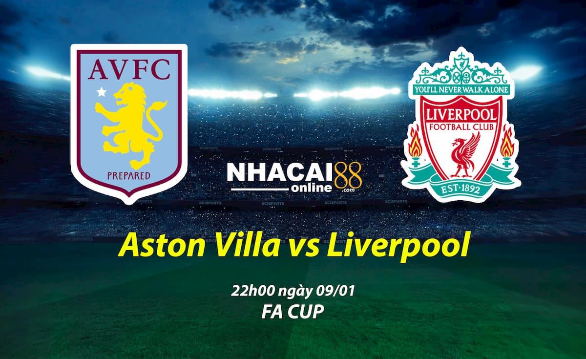 soi-keo-Aston-Villa-vs-Liverpool-FA-Cup