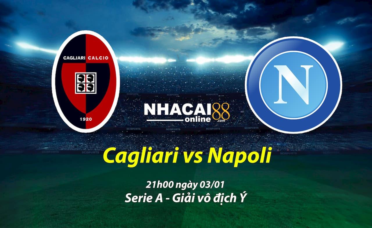 soi-keo-Cagliari-vs-Napoli-Serie-A