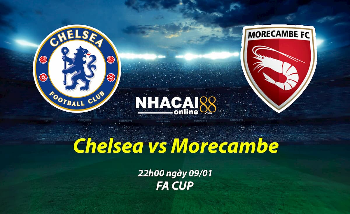 soi-keo-Chelsea-vs-Morecambe-FA-Cup