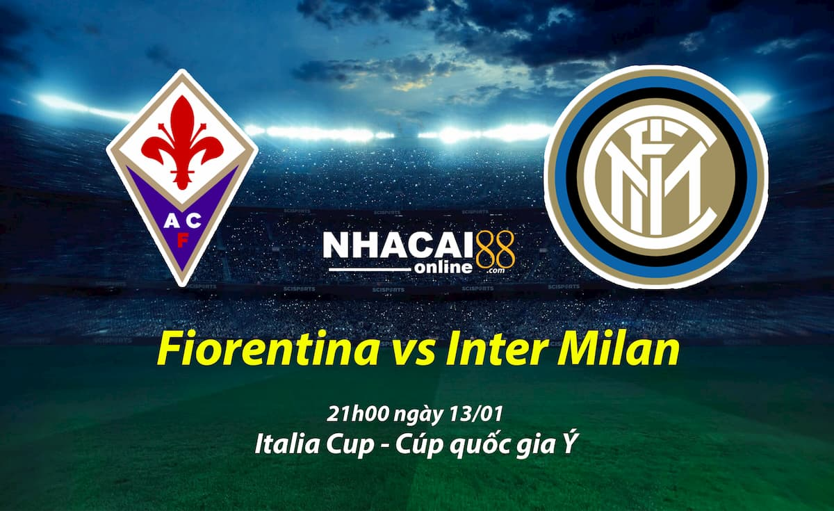 soi-keo-Fiorentina-vs-Inter-Milan-Italia-Cup