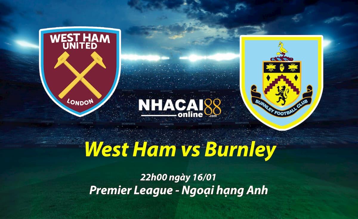 soi-keo-West-Ham-vs-Burnley-ngoai-hang-Anh