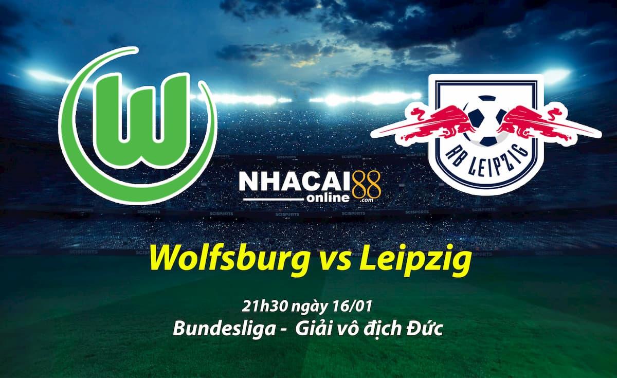 soi-keo-Wolfsburg-vs-Leipzig-giai-Duc