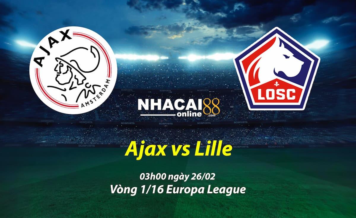 soi-keo-Ajax-vs-Lille-Europa-League-26-02