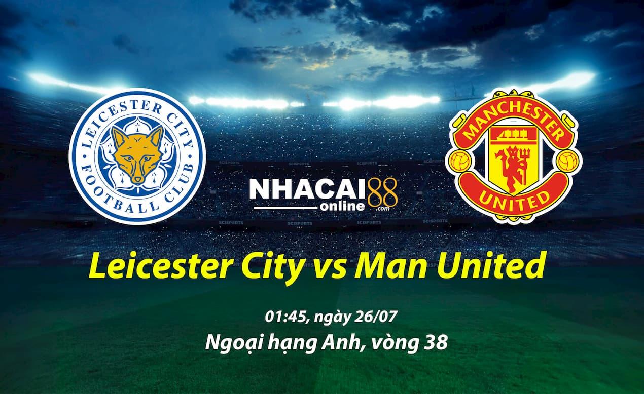 soi-keo-bong-da-MU-vs-Leicester-26-07-ngoai-hang-anh