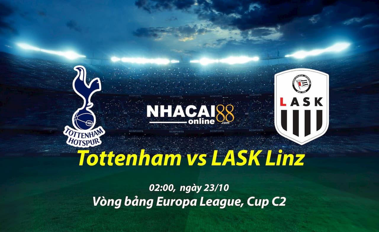 Soi-keo-Tottenham-vs-LASK-Linz-Cup-C2