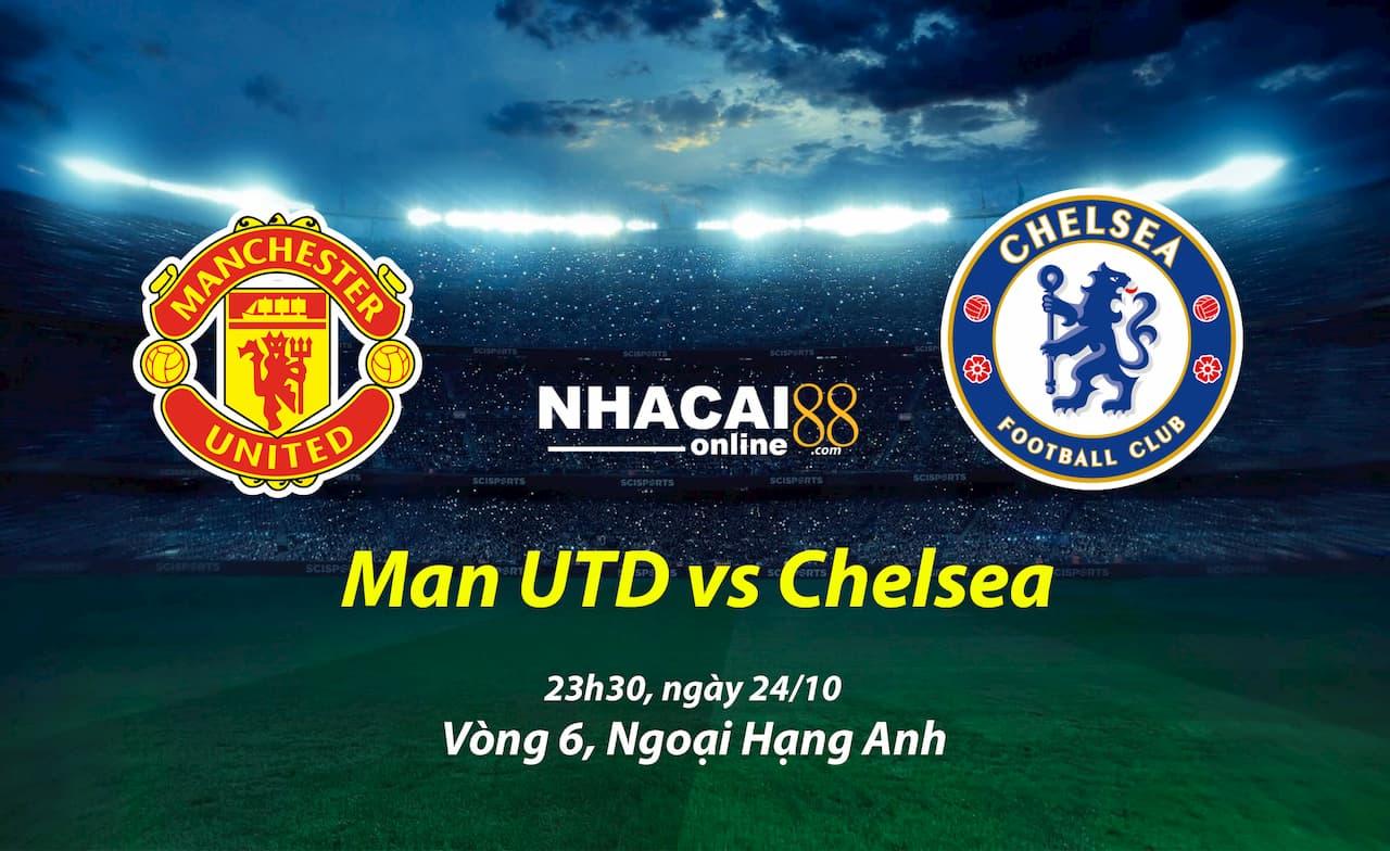 soi-keo-MU-vs-Chelsea-24-10