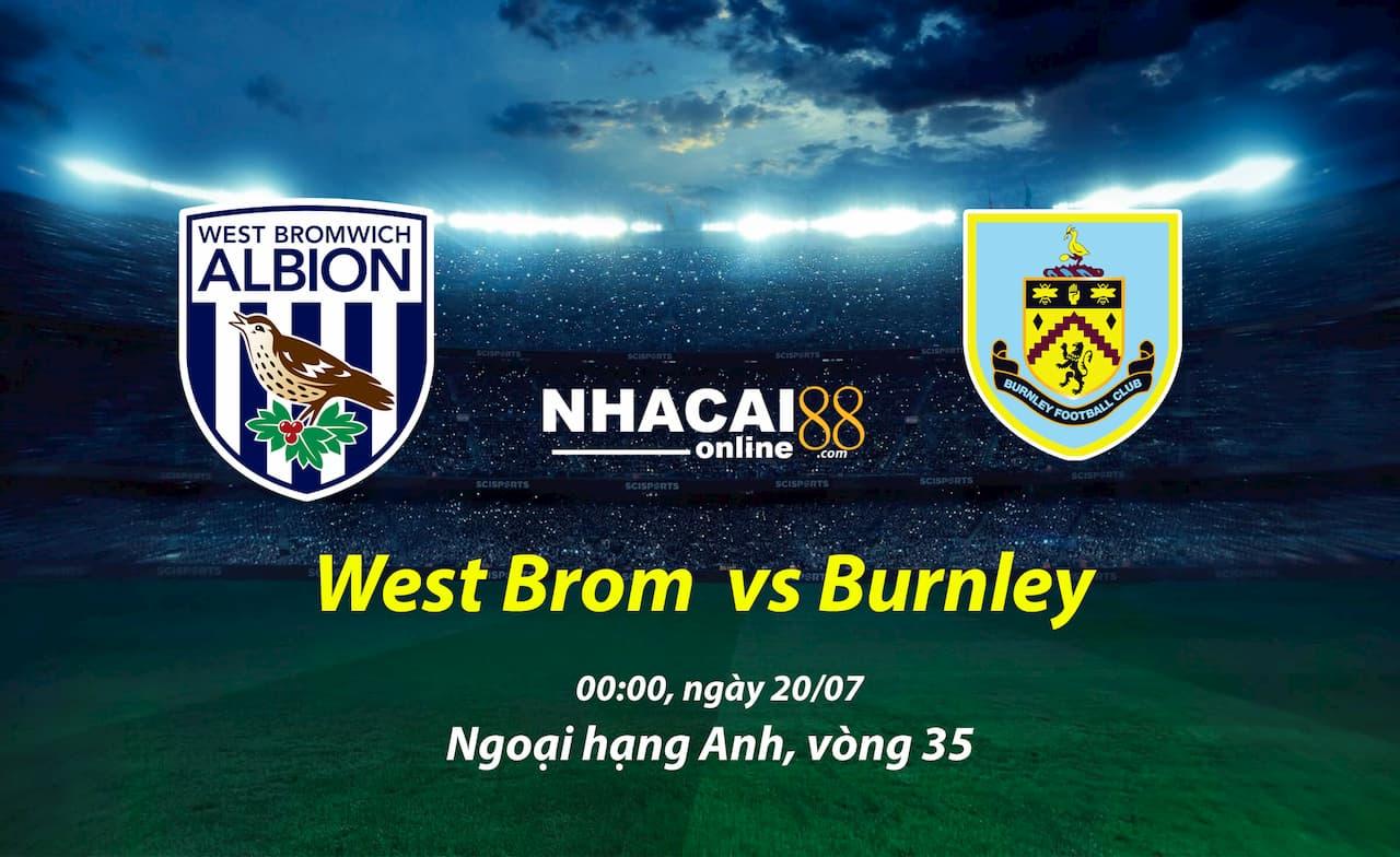 soi-keo-West-Brom-vs-Burley-20-07-ngoai-hang-anh