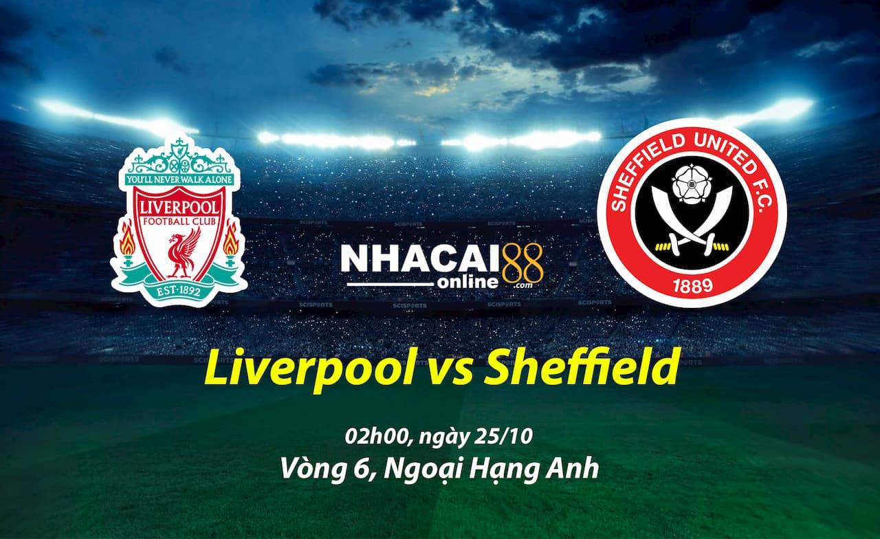 soi-keo-liverpool-vs-Sheffield-25-10