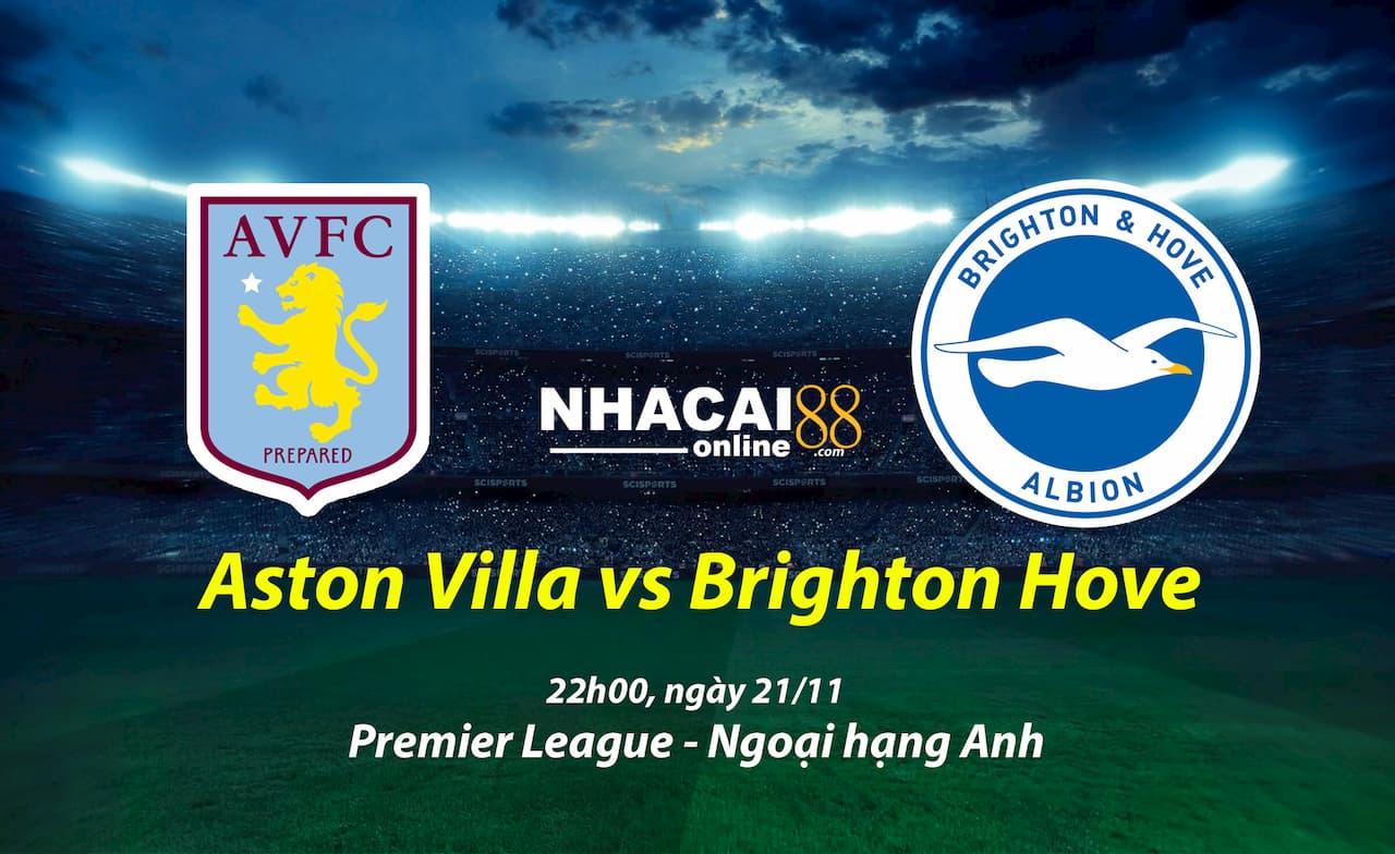 soi-keo-Aston-Villa-vs-Brighton-21-11-ngoai-hang-anh
