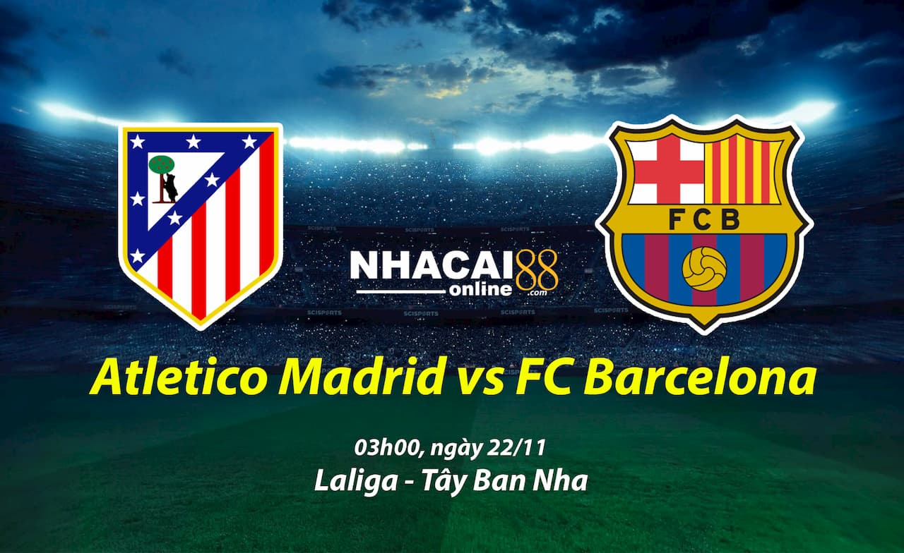 soi-keo-Atletico-Madrid-vs-Barcelona-22-11-Laliga