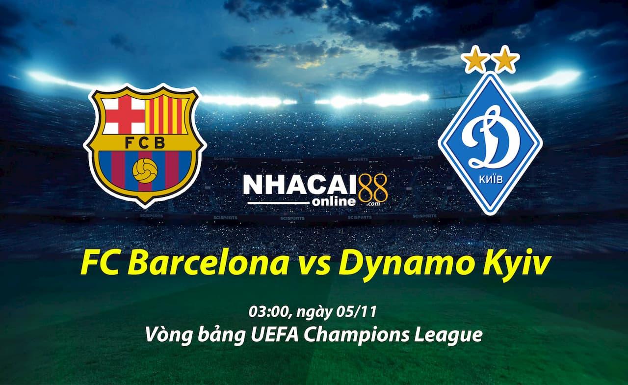 soi-keo-Barcelona-vs-Dynamo-Kyiv-Cup-C1