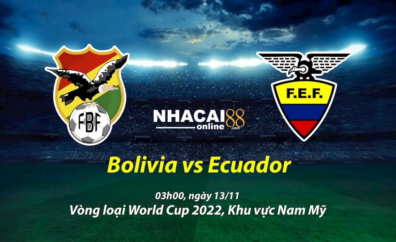 soi-keo-Bolivia-vs-Ecuador-vong-loai-World-Cup-khu-vuc-Nam-My