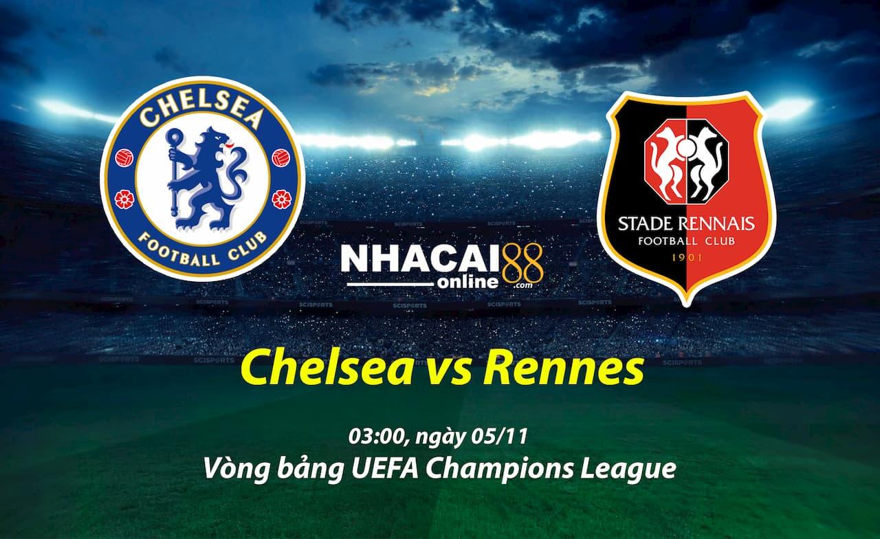 soi-keo-Chelsea-vs-Rennes-Cup-C1