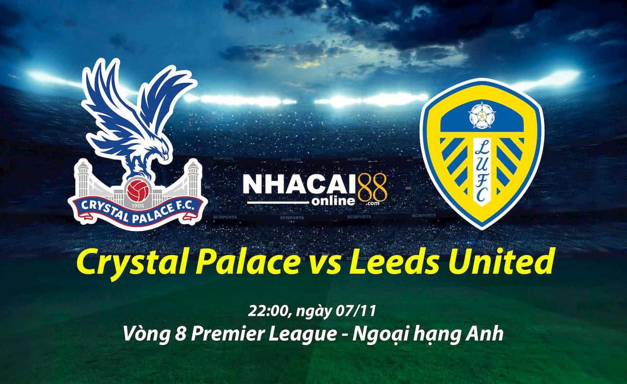 soi-keo-Crystal-Palace-vs-Leeds-ngoai-hang-Anh