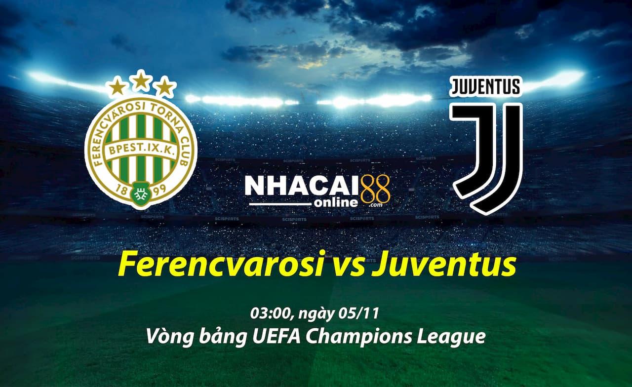 soi-keo-Ferencvarosi-vs-Juventus-Cup-C1