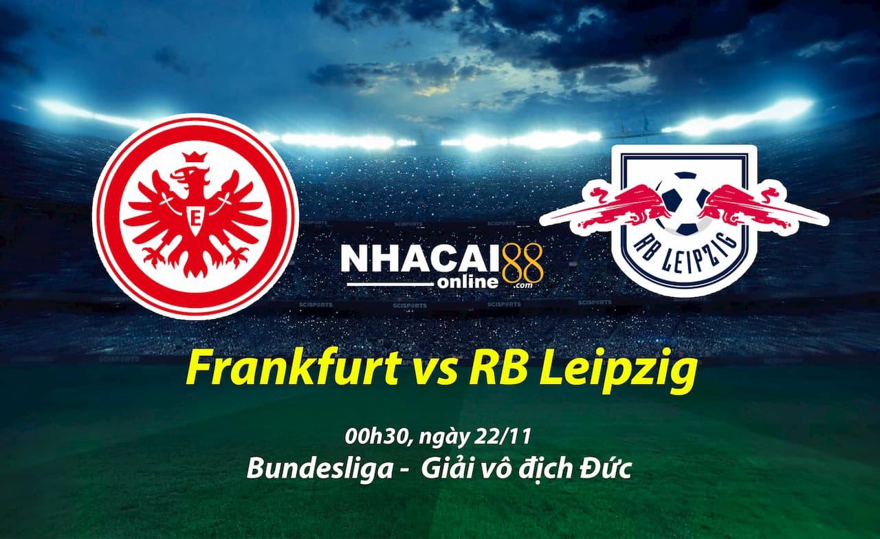 soi-keo-Frankfurt-vs-Leipzig-22-11-Bundesliga