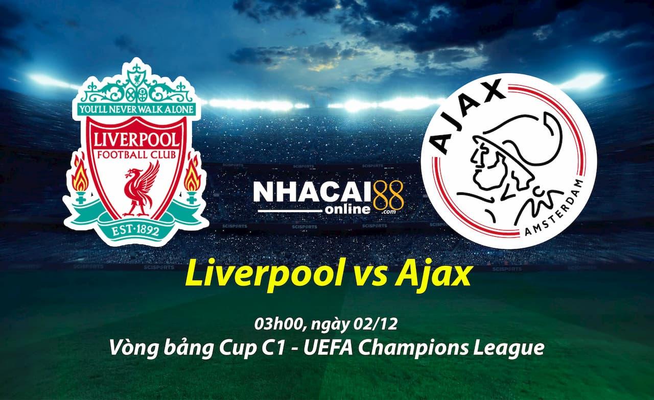 soi-keo-Liverpool-vs-Ajax02-12-Cup-C1