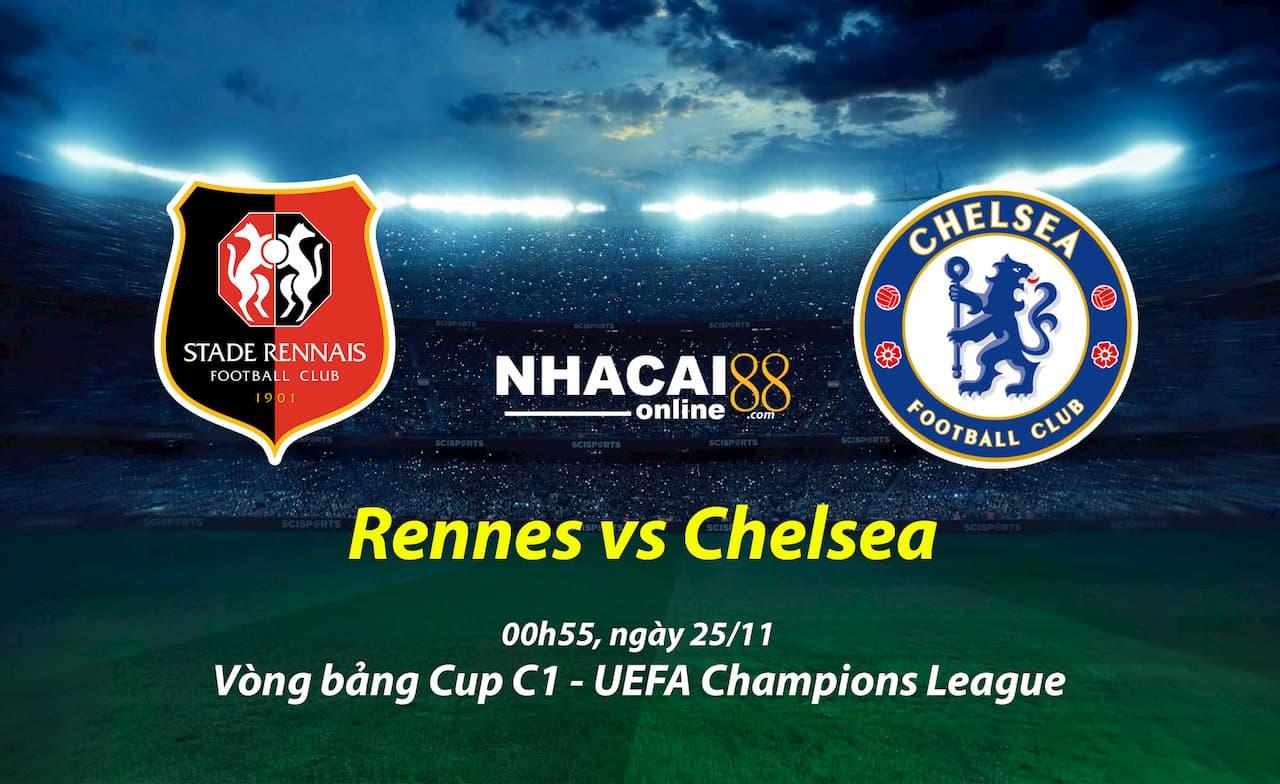soi-keo-Rennes-vs-Chelsea-Cup-C1