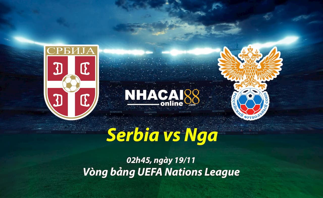 soi-keo-Serbia-vs-Nga-Nations-League