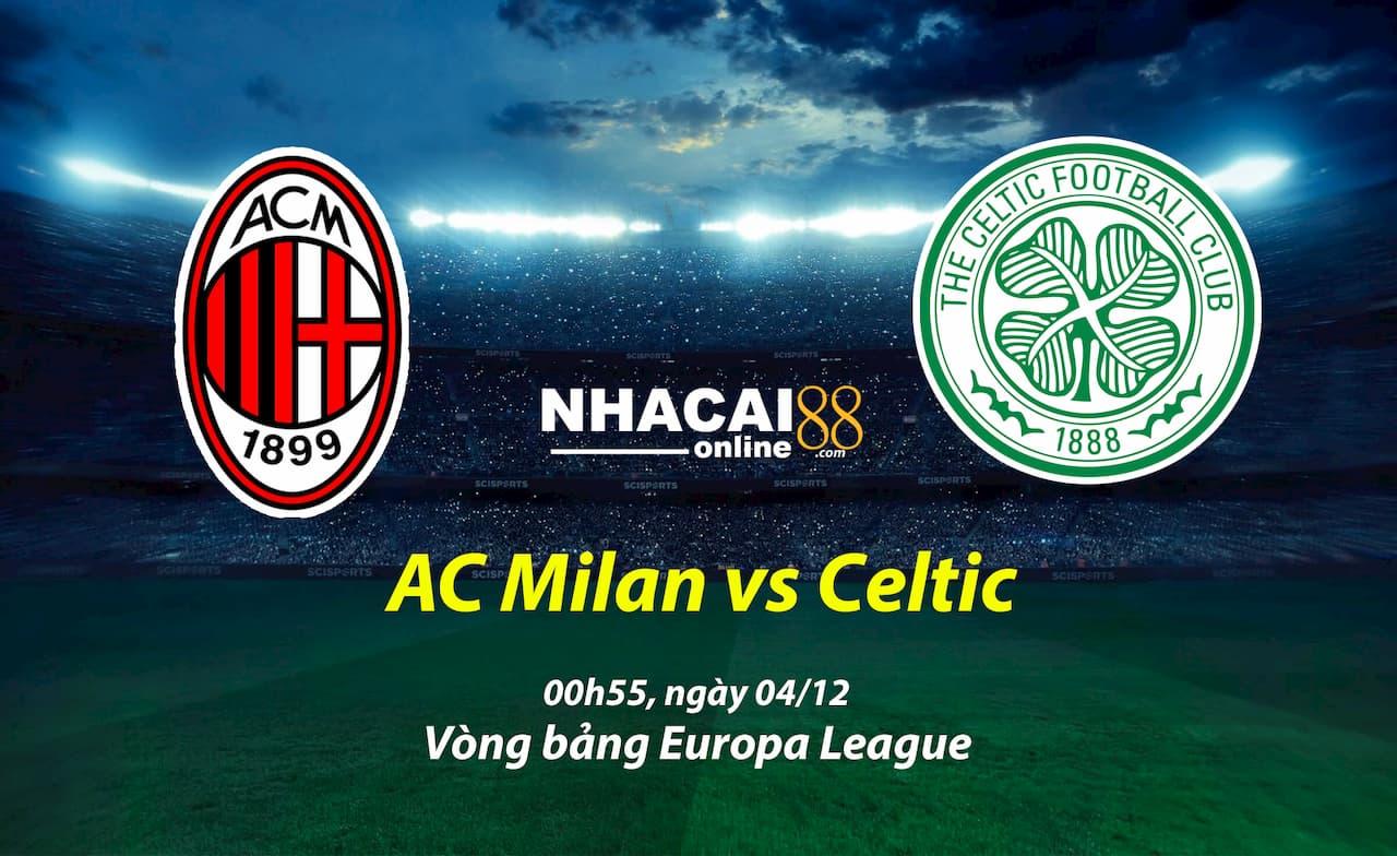 soi-keo-AC-Milan-vs-Celtic-Europa-League