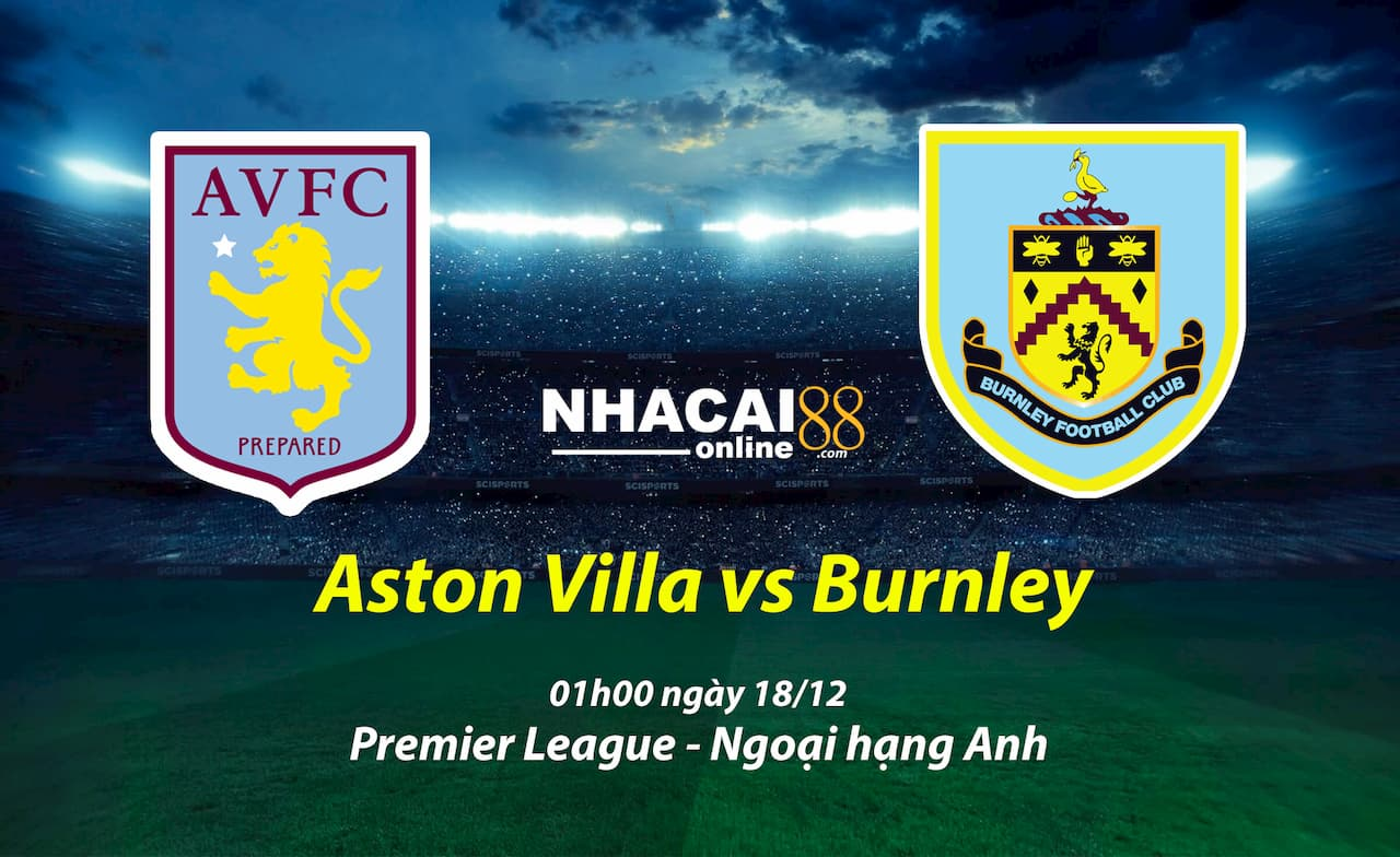 soi-keo-Aston-Villa-vs-Burnley-18-12-ngoai-hang-Anh