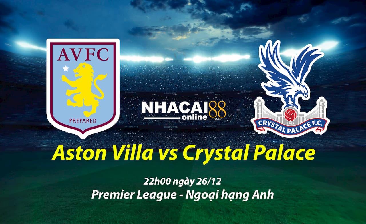 soi-keo-Aston-Villa-vs-Crystal-Palace-giai-ngoai-hang-Anh