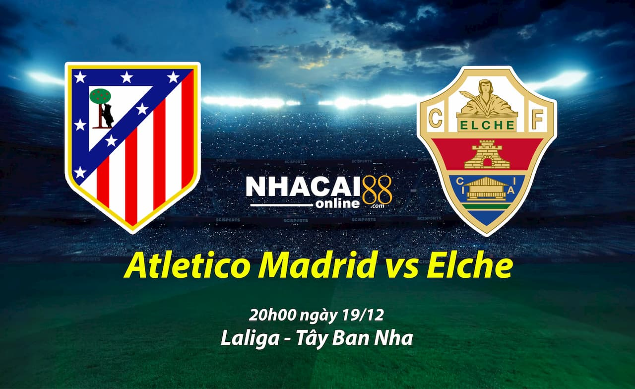 soi-keo-Atletico-Madrid-vs-Elche-giai-Laliga
