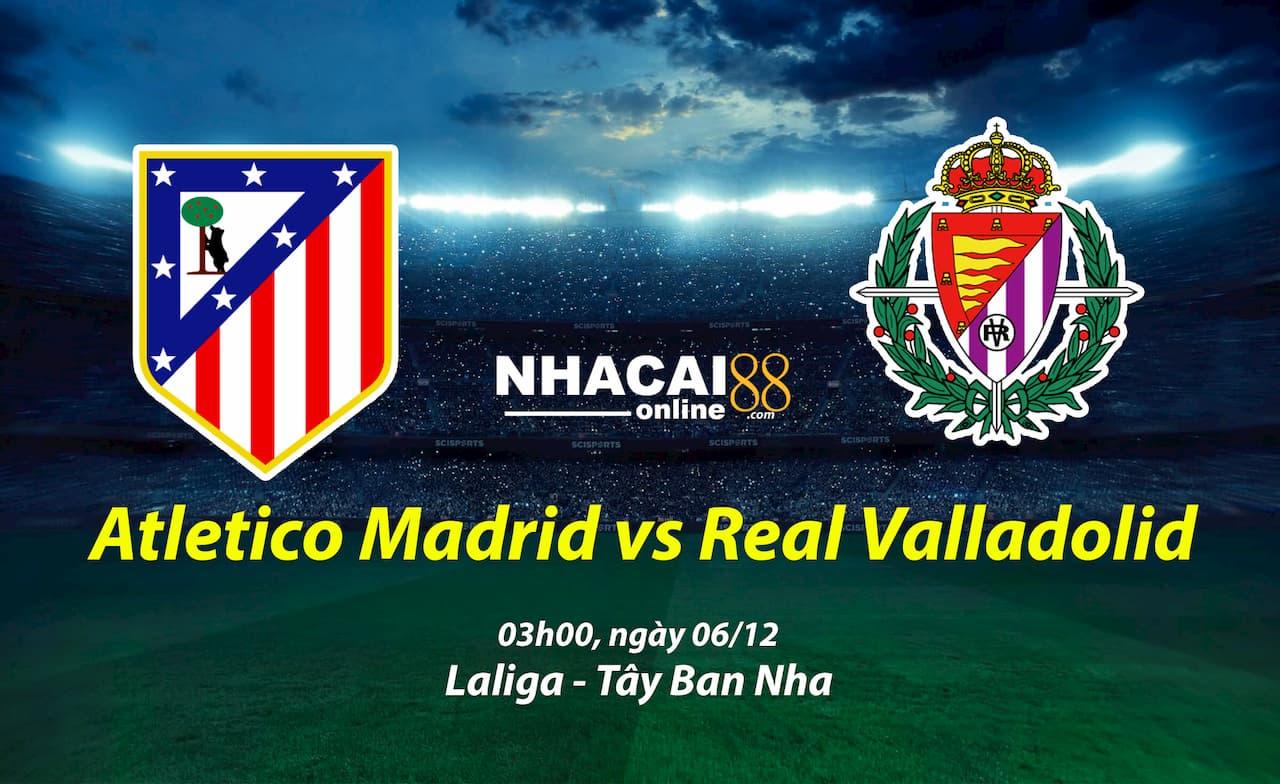 soi-keo-Atletico-Madrid-vs-Real-Valladolid-laliga