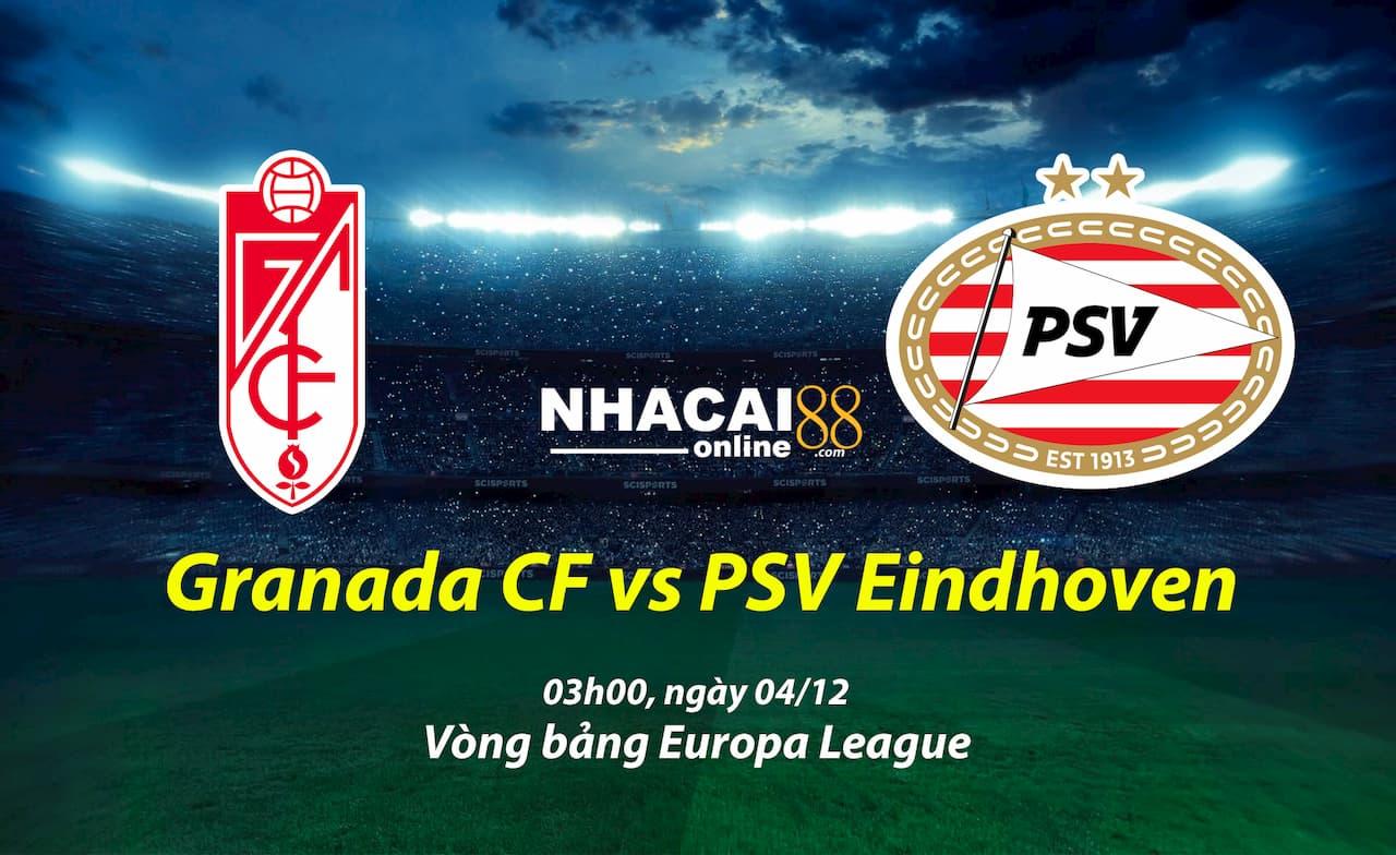 soi-keo-Granada-CF-vs-PSV-Eindhoveni-Europa-League