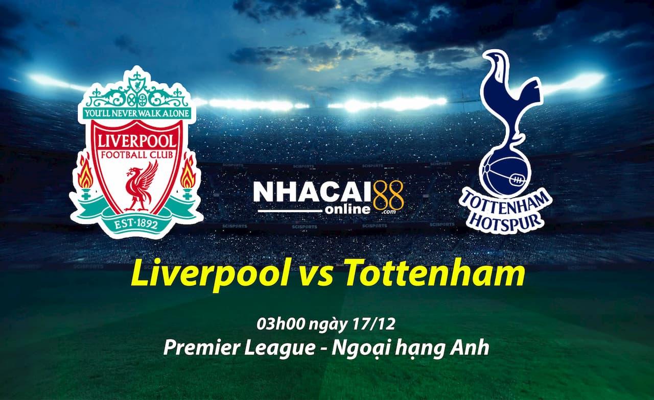 soi-keo-Liverpool-vs-Tottenham-17-12-ngoai-hang-Anh