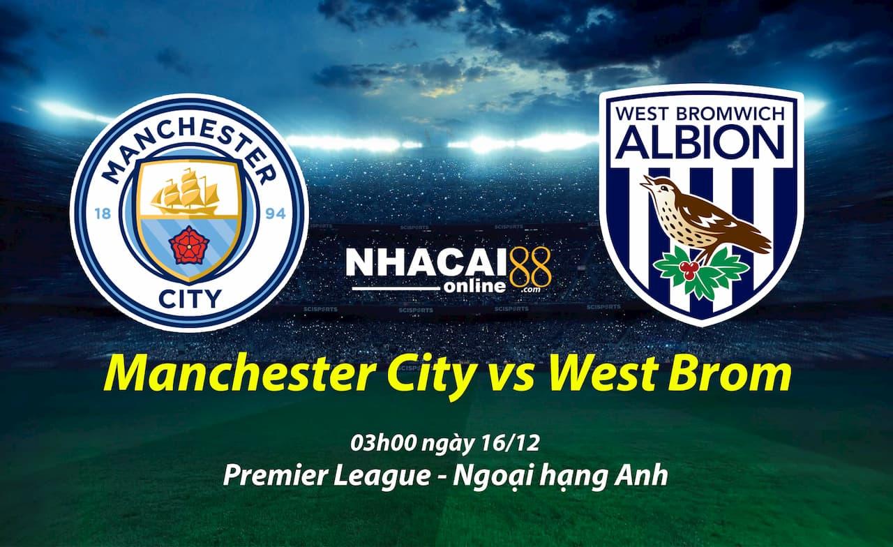soi-keo-Manchester-City-vs-West-Brom-16-12-Premier-League