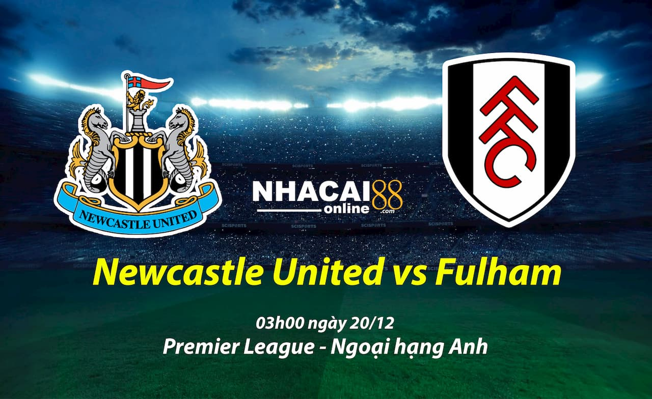 soi-keo-Newcastle-United-vs-Fulham-Premier-League