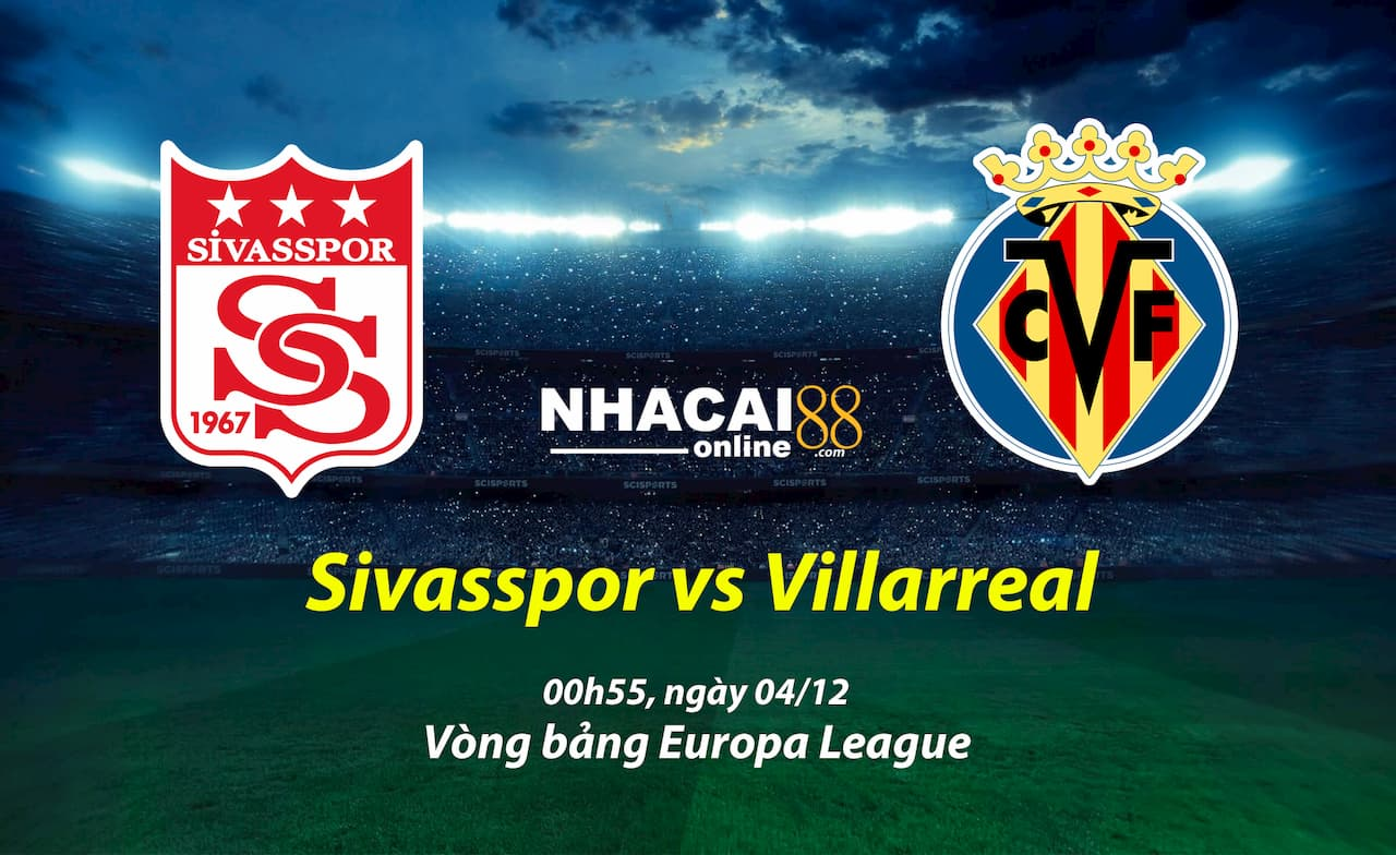 soi-keo-Sivasspor-vs-Villarreali-Europa-League