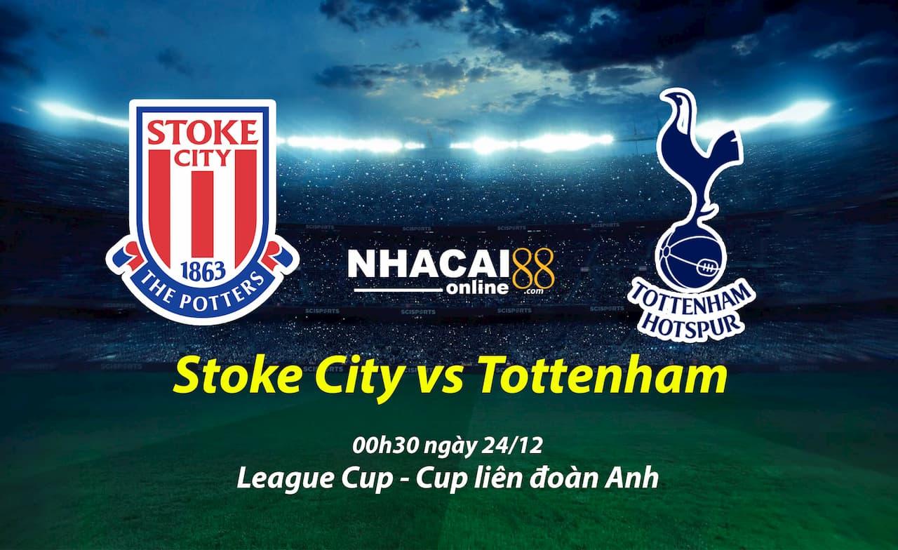 soi-keo-Stoke-City-vs-Tottenham-Cup-lien-doan-Anh